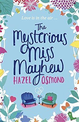 August || The Mysterious Miss Mayhew by Hazel Osmond