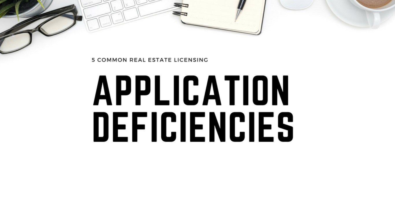 5 Common Real Estate Licensing Application Deficiencies Keller
