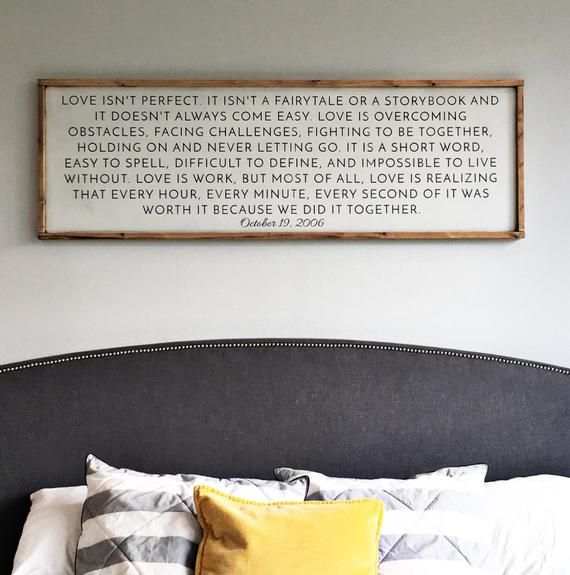 Sign: LOVE ISNT PERFECT large wood sign Size: Approx. 20x60 Approx. 1.5 thick ***PLEASE NOTE: The frame now comes with a mitered edge (as shown in second pic) for better fit and stability*** Perfect size for over a queen or king size bed! It is a beautiful sign for your master bedroom. This sign