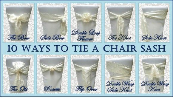 10 Ways To Tie A Chair Sash Wedding Chairs Chair Covers Wedding