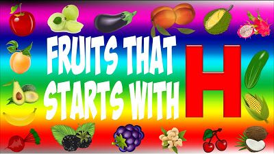 Fruits That Start With H | Fruits Name List A to Z | Fruit picture