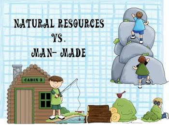 man made resources 100th word: made (page 8) levels 2-3  natural resources--juvenile literature i  title ii series  what is natural and what is man-made 8 the natural world.