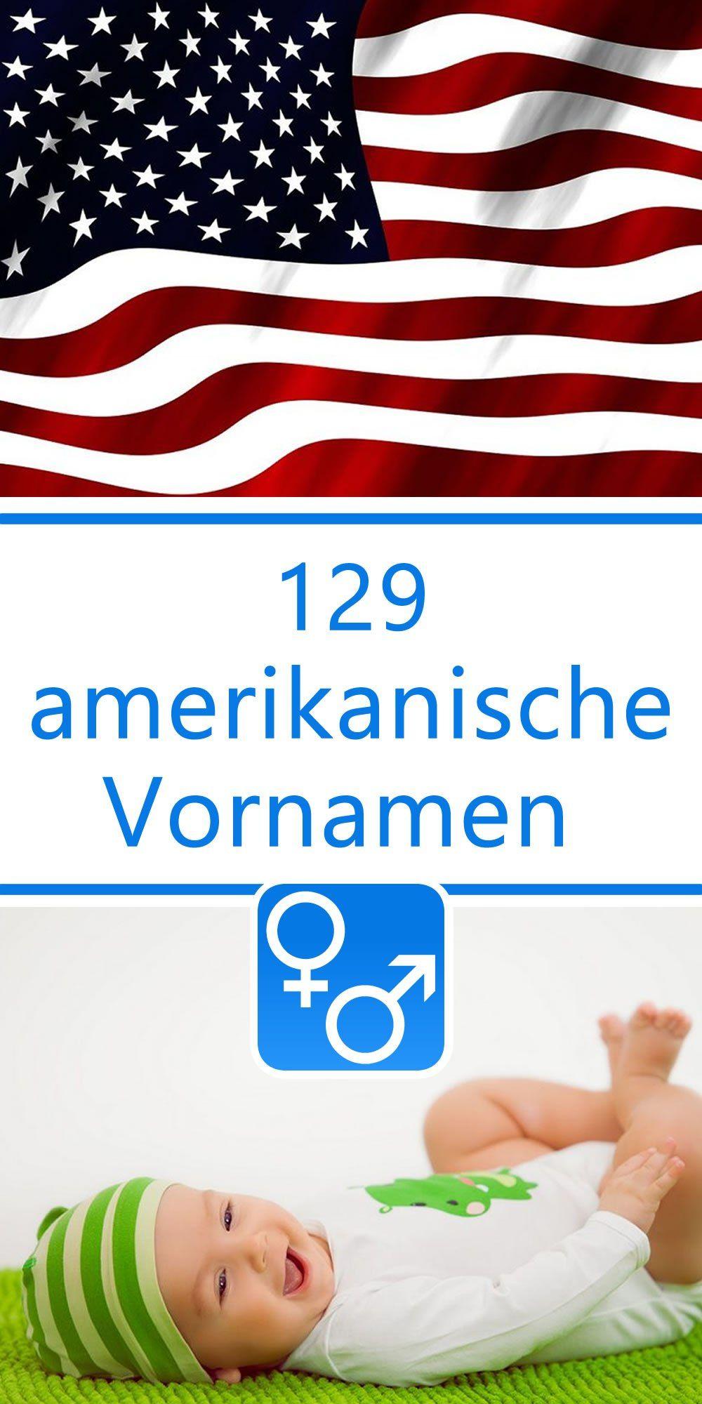 129 Amerikanische Vornamen Fur Jungen Und Madchen Amerikanische
