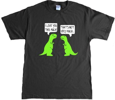 02fe53bdc I Love You This Much Funy T-rex T-shirt: Clothing | cool | T rex ...