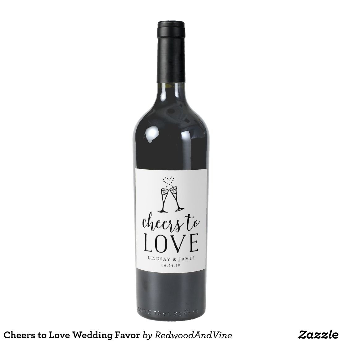 Cheers to Love Wedding Favor Wine Label Make a toast to love at your ...