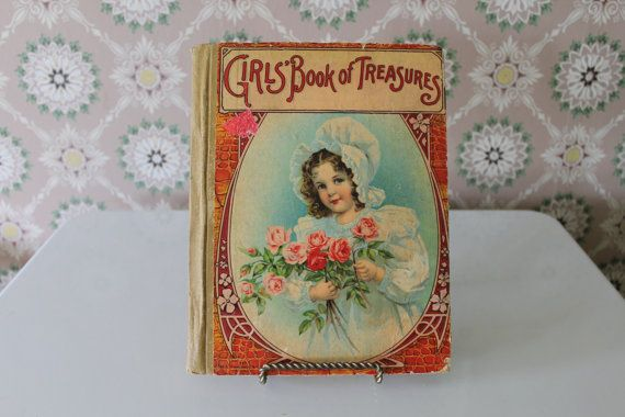 Girls' Book of Treasures Antique Children's Book by MadGirlRetro