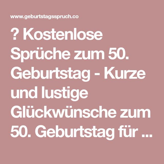 Geburtstag 50 Geburtstag Lustig Geburtstag Lustig Spruche Zum 50