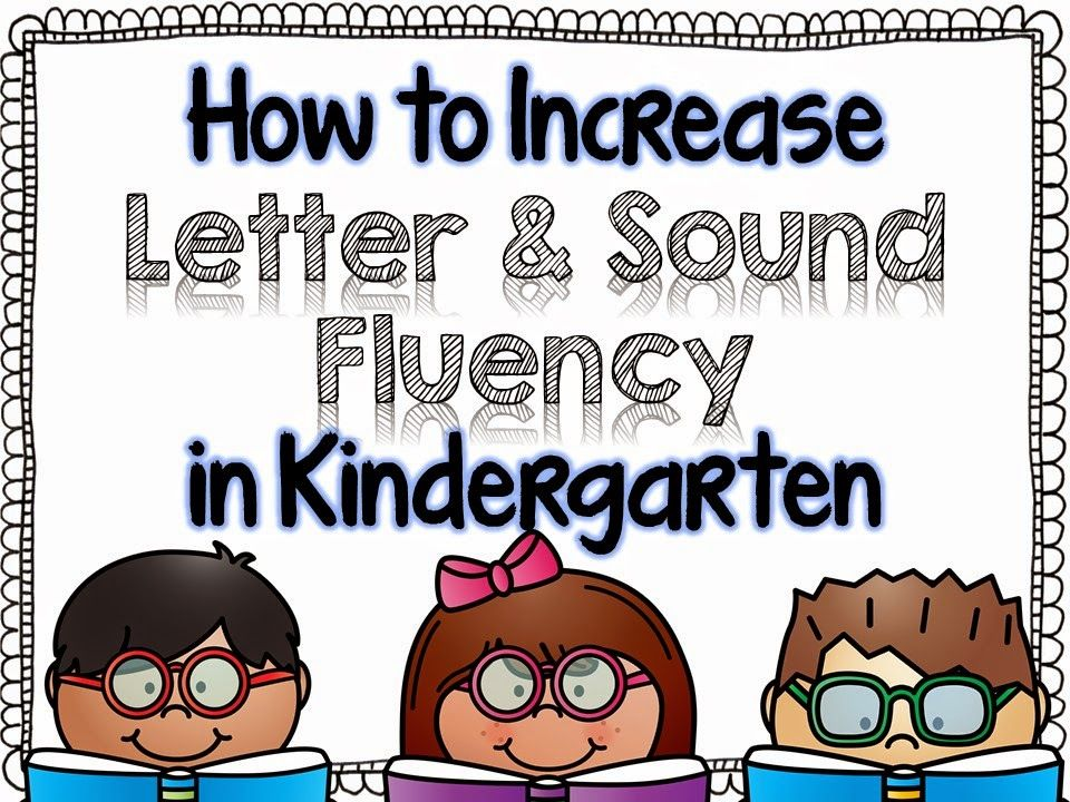 How to Increase Letter & Sound Fluency in Kindergarten. | TPT Can ...