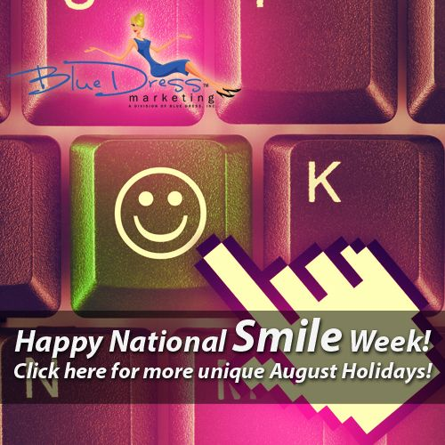 Happy National Smile Week! Click Here For More Unique