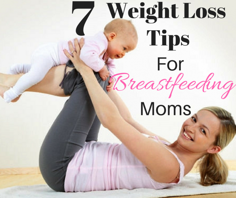 weight loss tips for breastfeeding moms