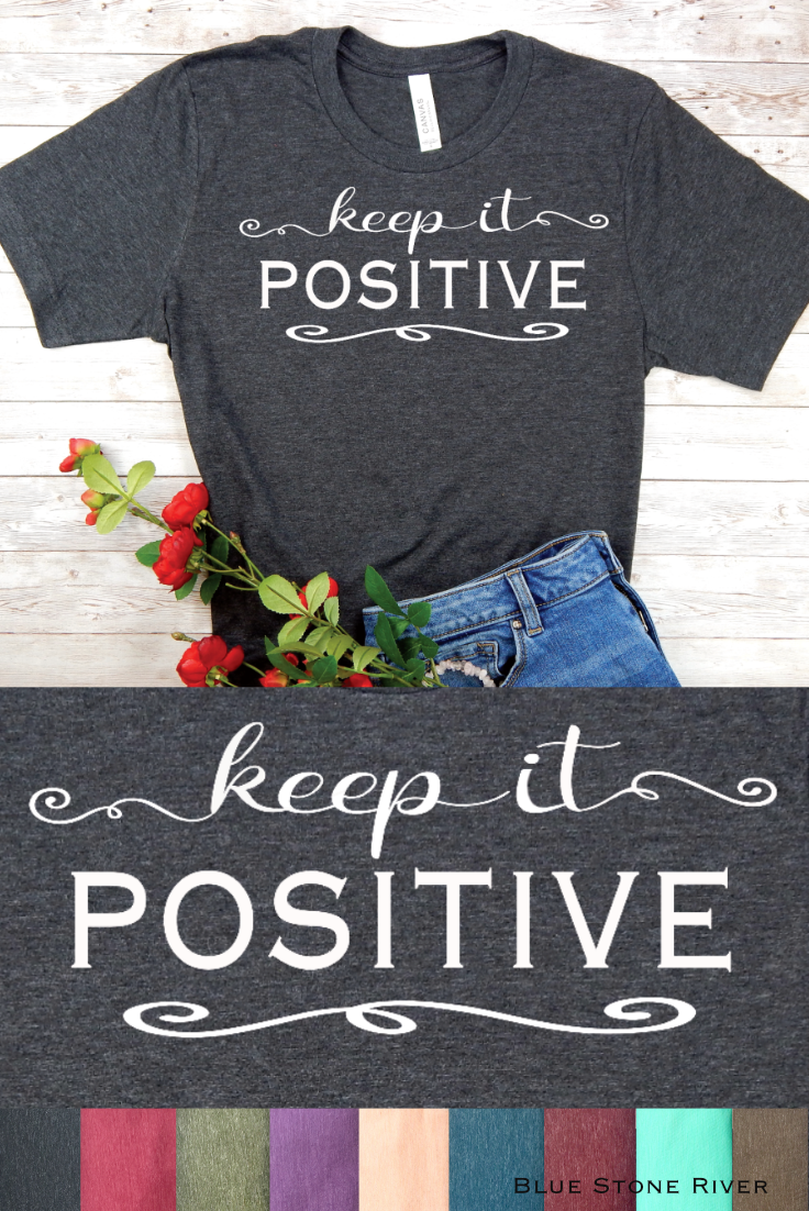 Keep It Positive TShirt For Women (With images