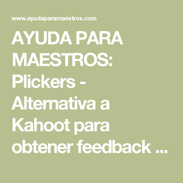 Ayuda Para Maestros Plickers Alternativa A Kahoot Para Obtener Feedback Inmediato Y Para Evaluar Nivel Educativo Matematicas Juegos De Matematicas