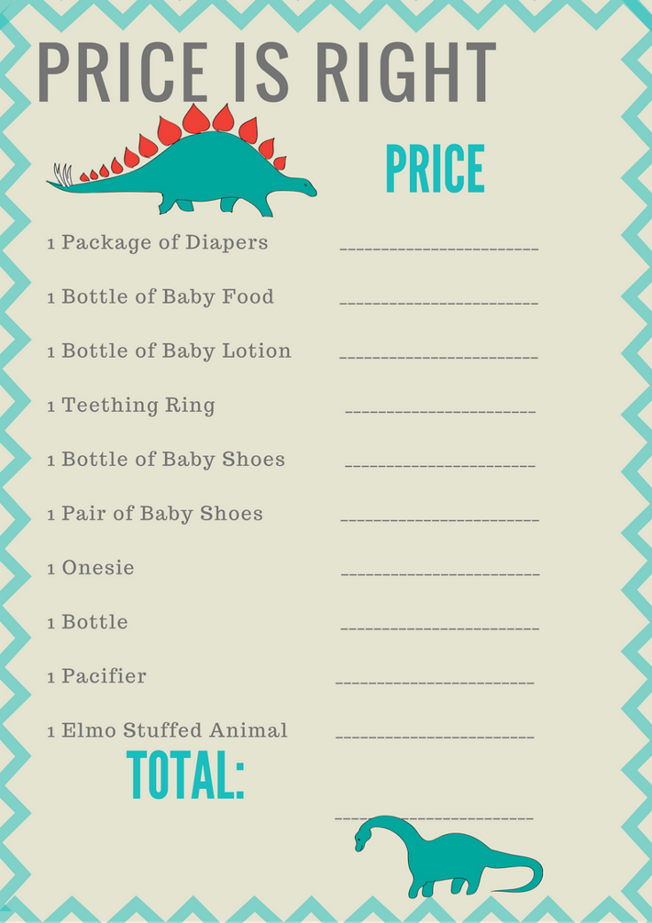 Dinosaur Baby Shower Price Is Right Game! Simply have your guests fill out what they think each item is worth. The guest with the closest total to the actual price wins! 1. Like 2. Share 3. Get It Here: http://printmybabyshower.com/product/dinosaur-baby-shower-8-printable-games/ #DinosaurBabyShower #BabyShowerGames #PrintableGames #BabyShower #BabyShowerIdeas