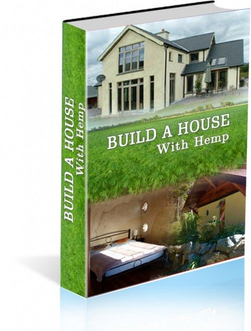 Futuristic Nature House Design: Build A House With Hemp Book - BUY IT!