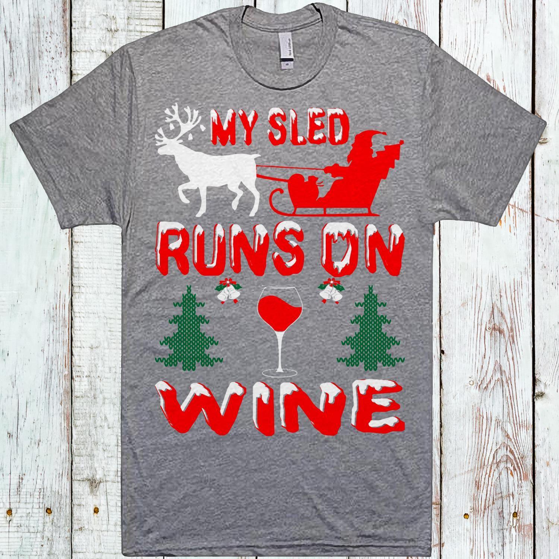 My Sled Runs On Wine Christmas Winestagram Wines Cocktails Winelovers Winegeek Winecountry Whitewine Wineporn Christmas Wine Wine Wine Lovers