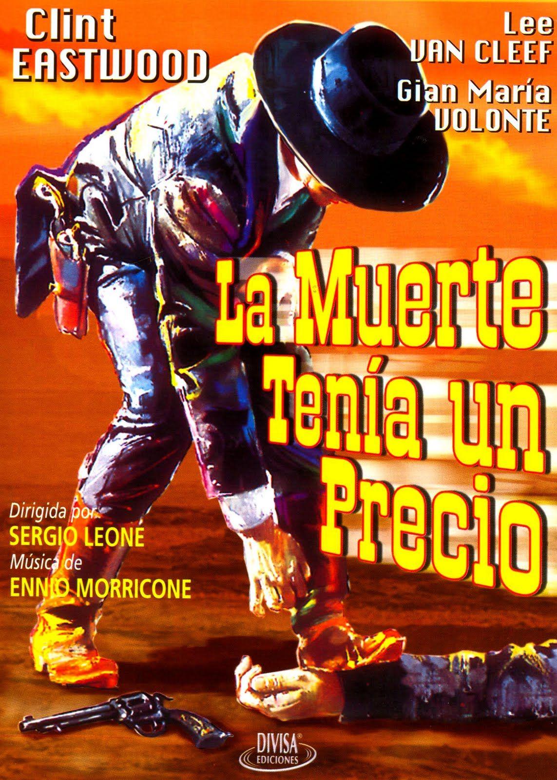 La Muerte Tenía Un Precio Per Qualche Dollaro In Più 1965 Sergio Leone Películas Del Oeste Afiche De Cine Carteles De Cine