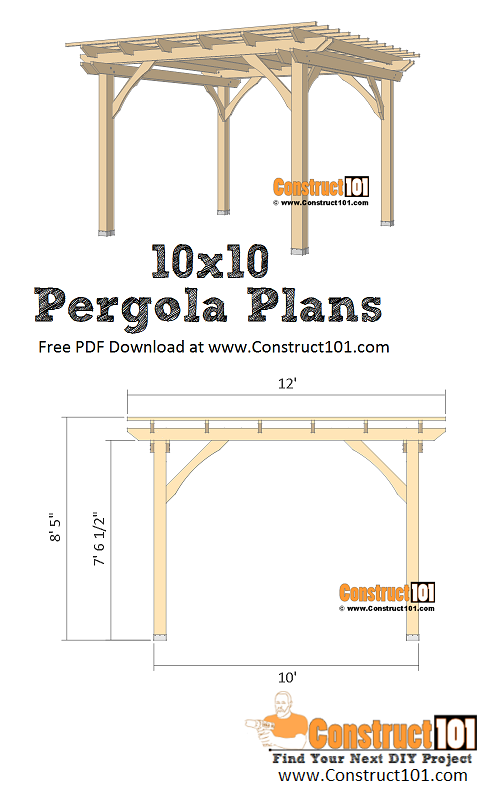 10x10 Pergola Plans Pdf Download Construct101 Pergola Plans Pergola Plans Diy Pergola