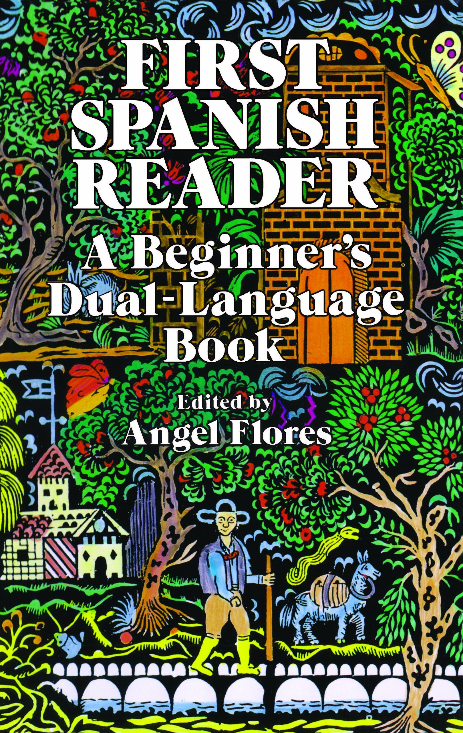First Spanish Reader: A Beginner's Dual-Language Book (Dover Dual