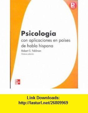 Psicologia con aplicaciones en paises de habla hispana psicologia con aplicaciones en paises de habla hispana 9786071502872 robert feldman isbn fandeluxe Gallery