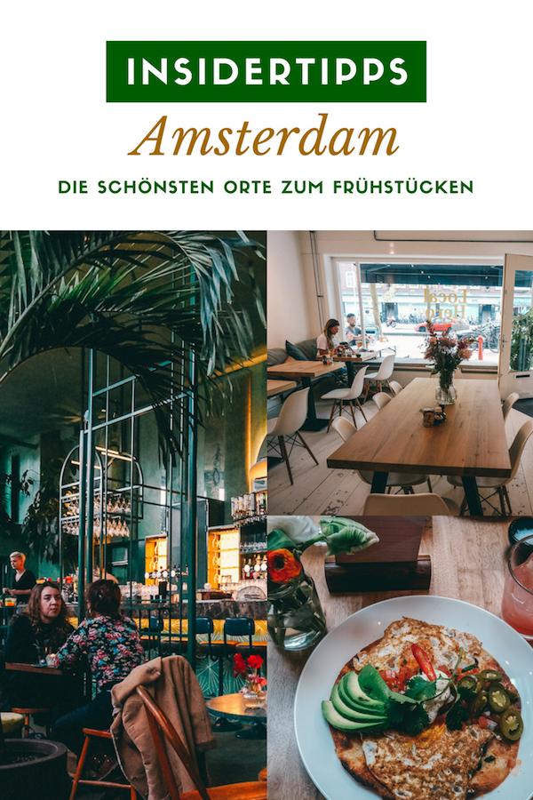Insider Tipps für Amsterdam: Top Sehenswürdigkeiten & mehr #frühstückundbrunch
