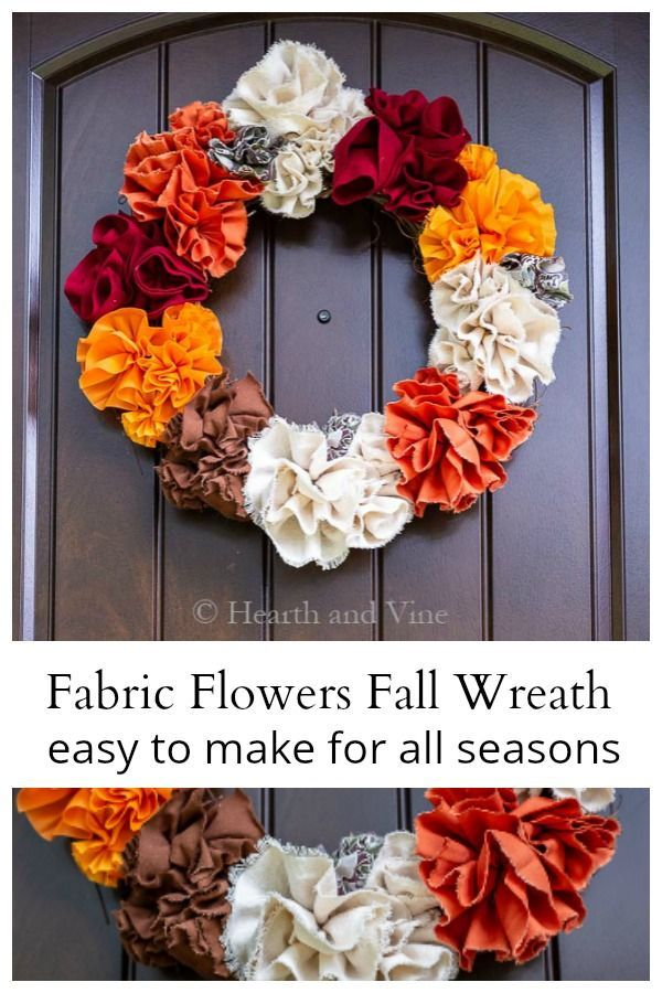 Fabric Flower Fall Wreath - Super Easy Tutorial For Any Season #flowerfabric