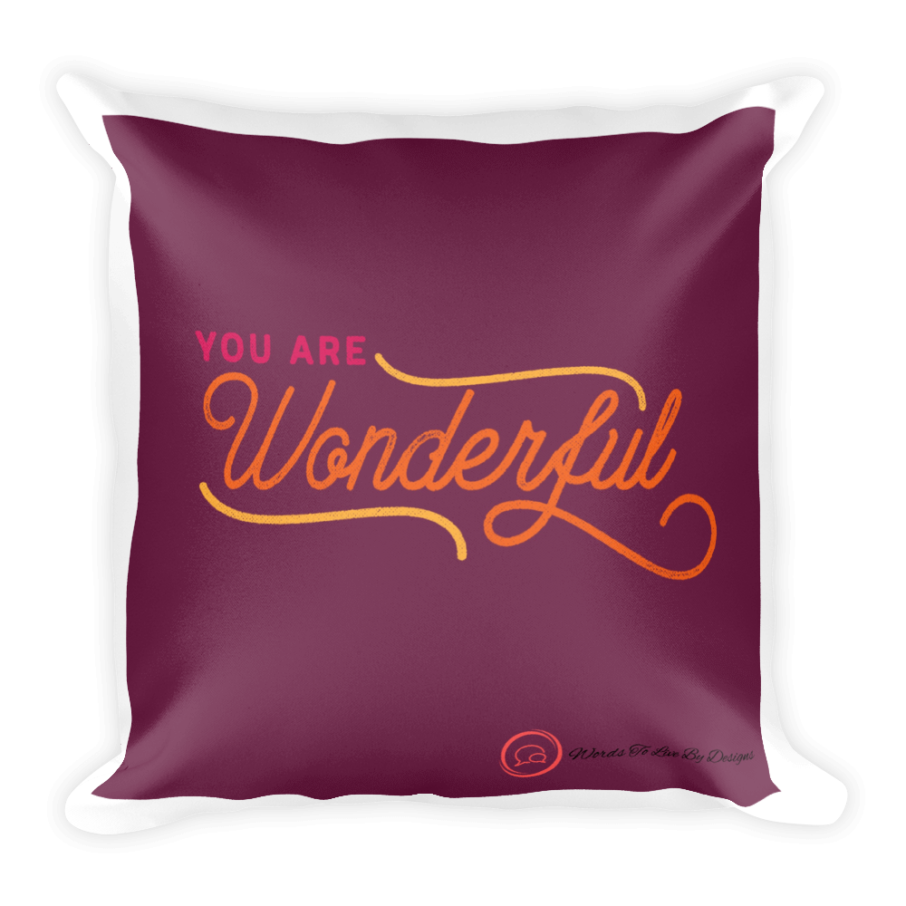 Pillow- You Are Wonderful