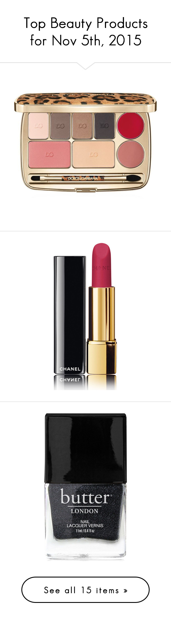 """""""Top Beauty Products for Nov 5th, 2015"""" by polyvore ❤ liked on Polyvore featuring beauty products, makeup, palette makeup, dolce gabbana makeup, dolce gabbana cosmetics, dolce&gabbana, lip makeup, lipstick, lèvres and long wearing lipstick"""