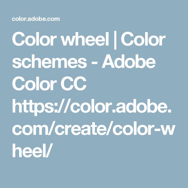 Color Wheel Color Schemes Adobe Color Cc Https Color Adobe Com