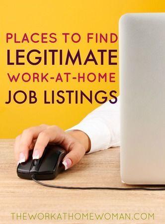 The Best Places To Find Legitimate Work At Home Jobs Seriose Heimarbeit Arbeiten Von Zuhause Und Heimarbeit