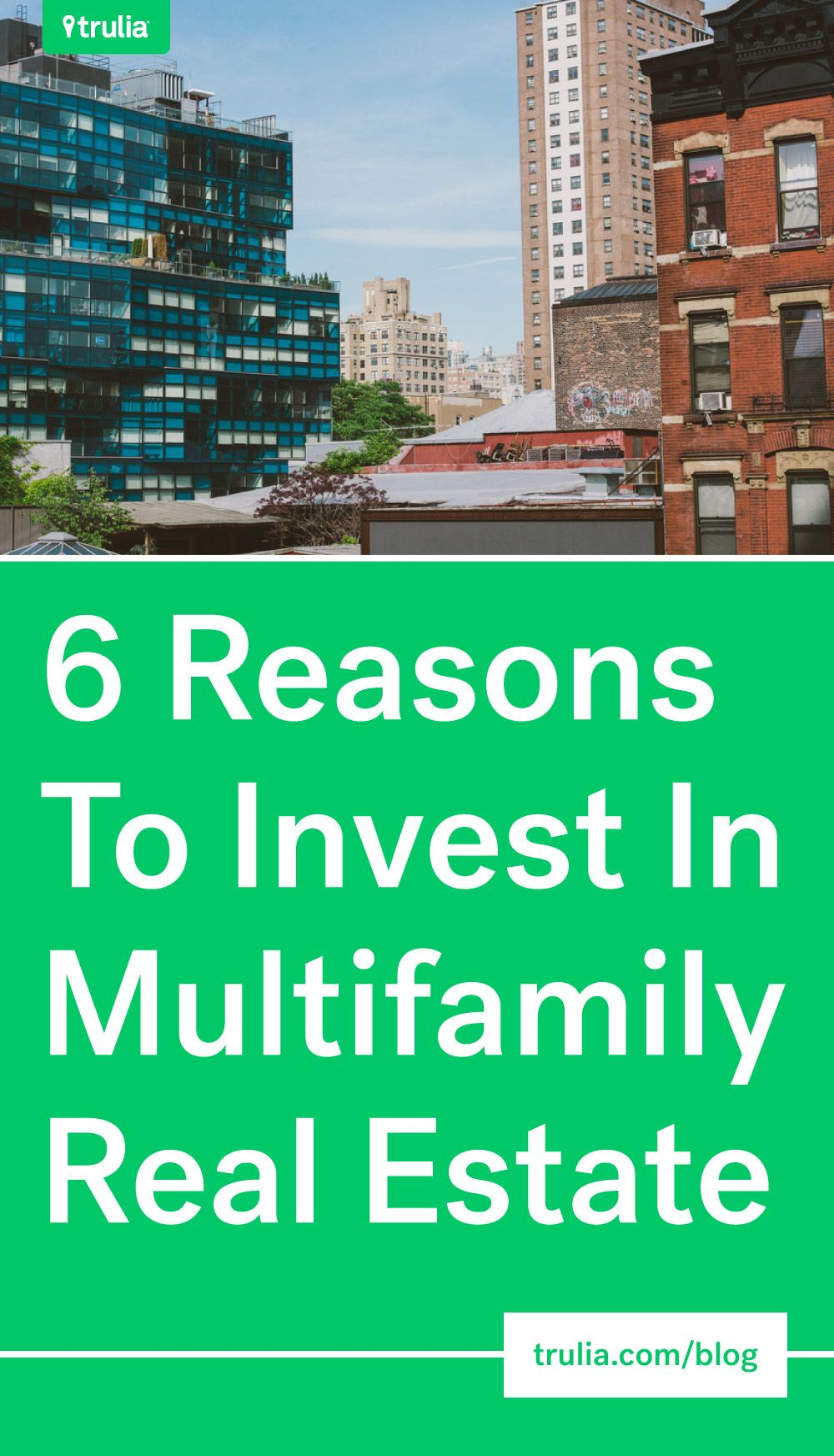 6 Reasons To Invest In Multifamily Real Estate