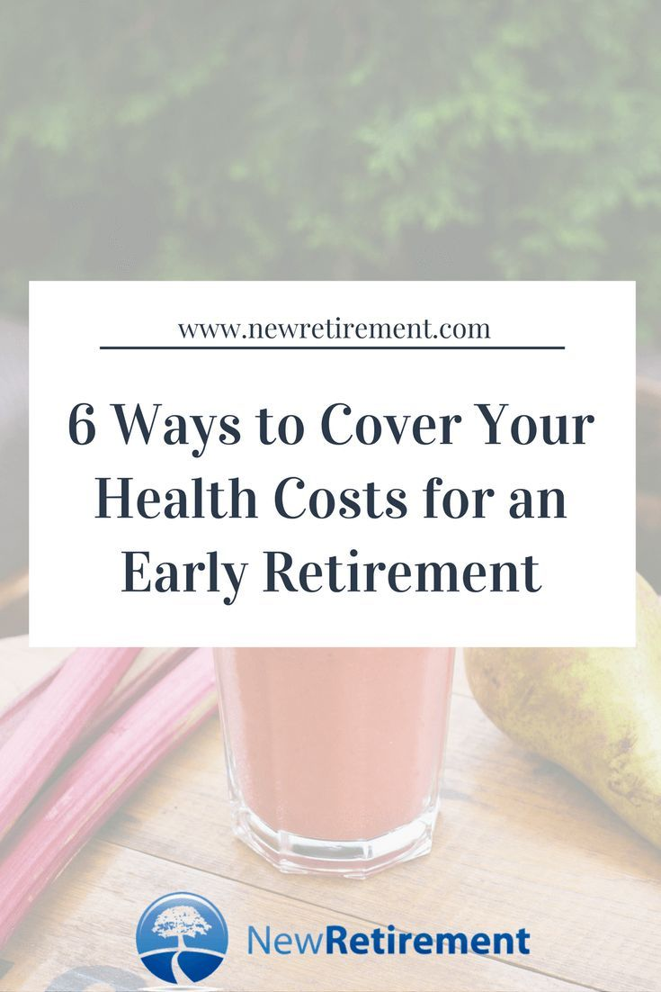 Retiring at 62 ways to cover health insurance in your