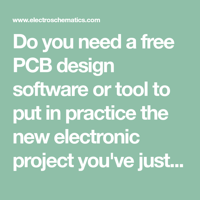 Do you need a free PCB design software or tool to put in practice ...