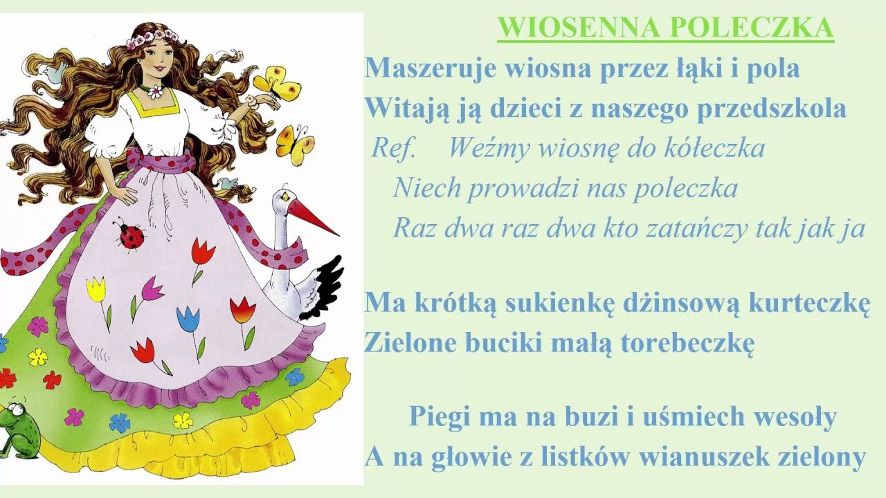 Wiosenna Poleczka Piosenka Piegi Piosenki Przedszkola