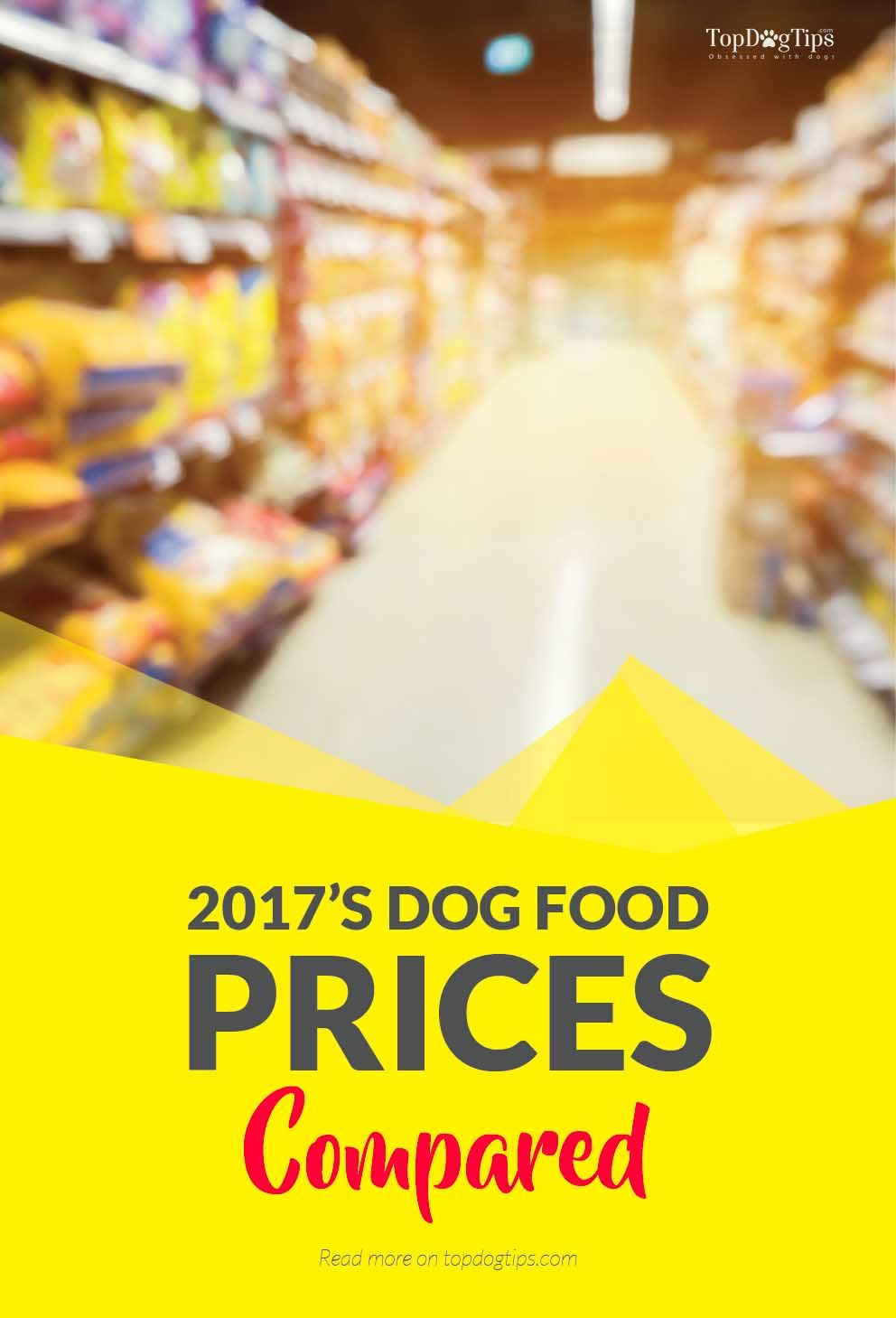 2018 Dog Food Prices 30 Top Dog Food Brands Price For Value
