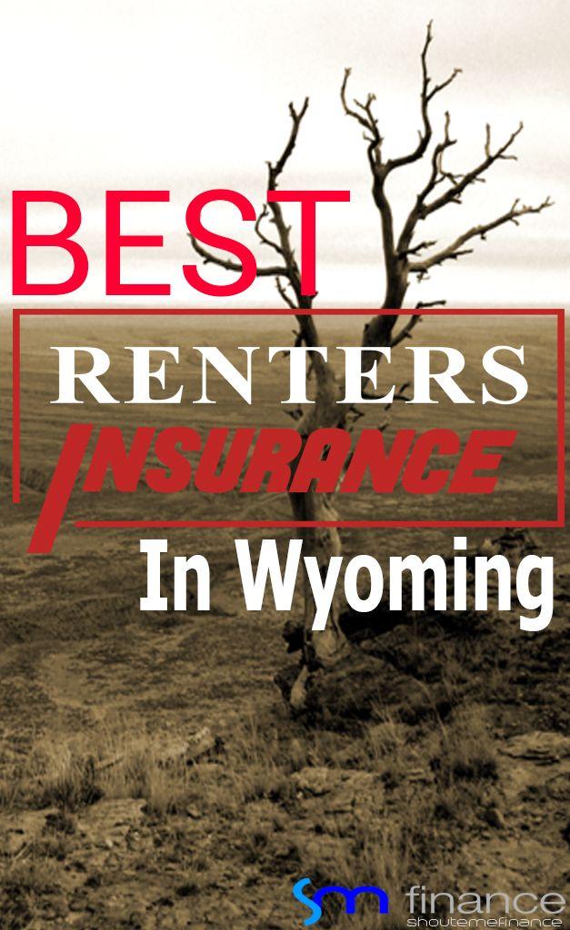 Best Renters Insurance In Wyoming in 2020 Best renters