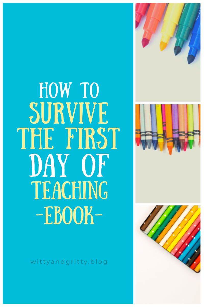 1st Year Teacher S Survival Guide For 1st Day Of School Primary Edition 1st Day Of School Teacher Survival 1st Year Teachers