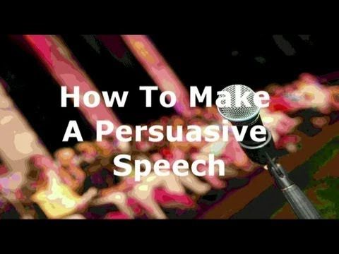 How To Make A Persuasive Speech  Public Speaking Tips