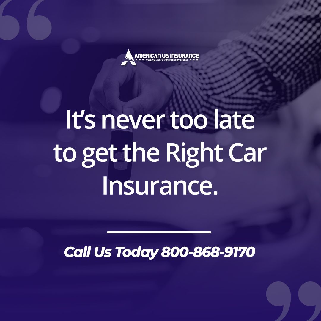 At American Us Insurance The Insurance Companies We Represent Provide A Wide Range Of Auto Insurance Products At A