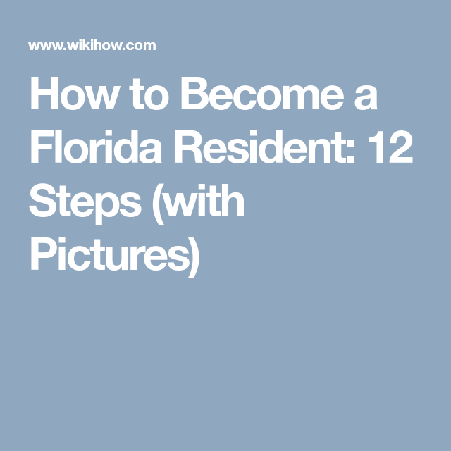 Become a Florida Resident   How to become. Florida. Moving tips