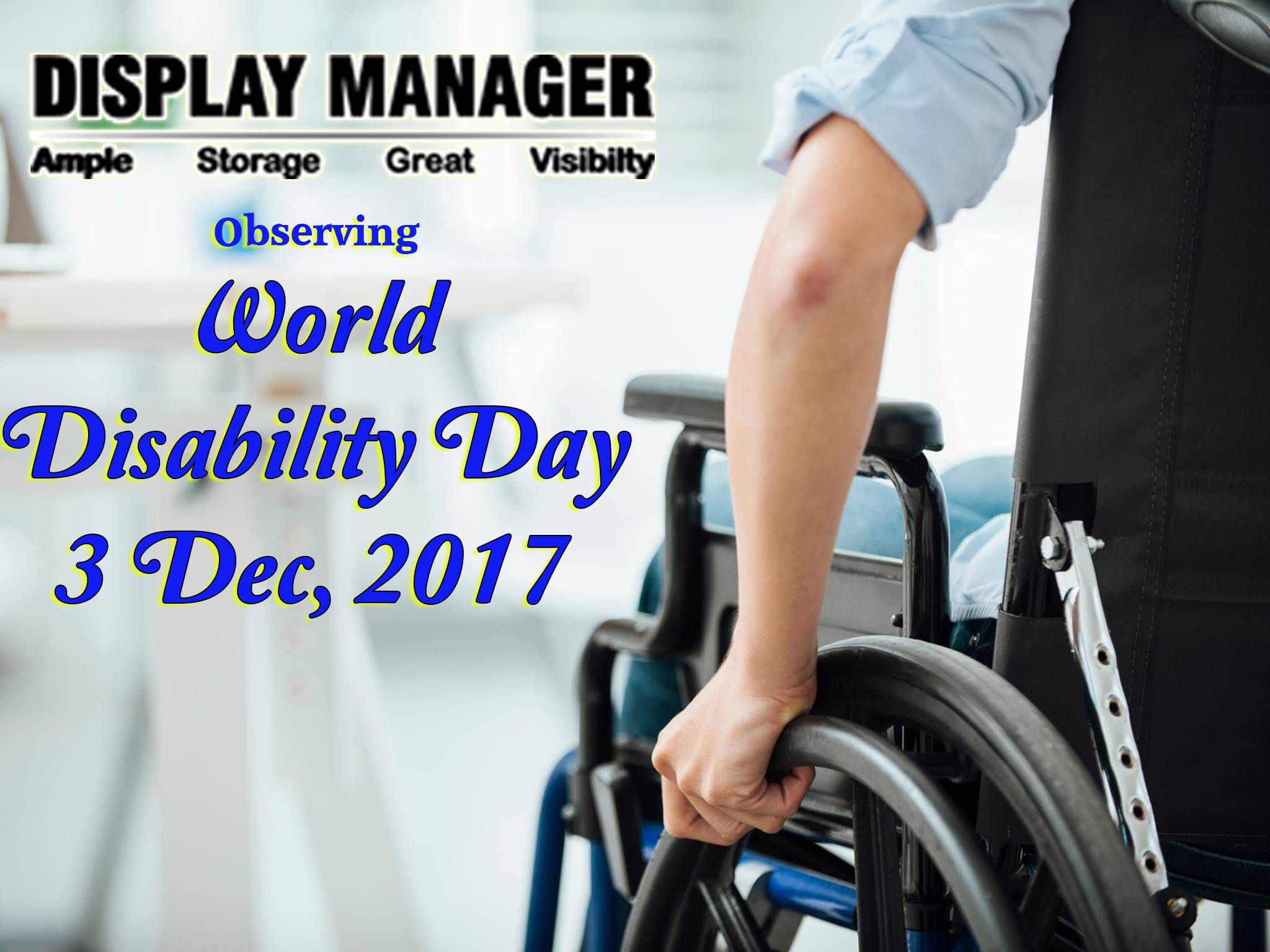 Displaymanager observing world disabilityday 3rd dec