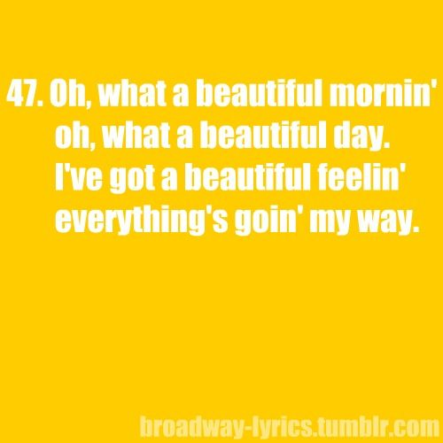 Pin By Cherilyn Harrison Gerard On Quotes Words Broadway Lyrics Good Advice