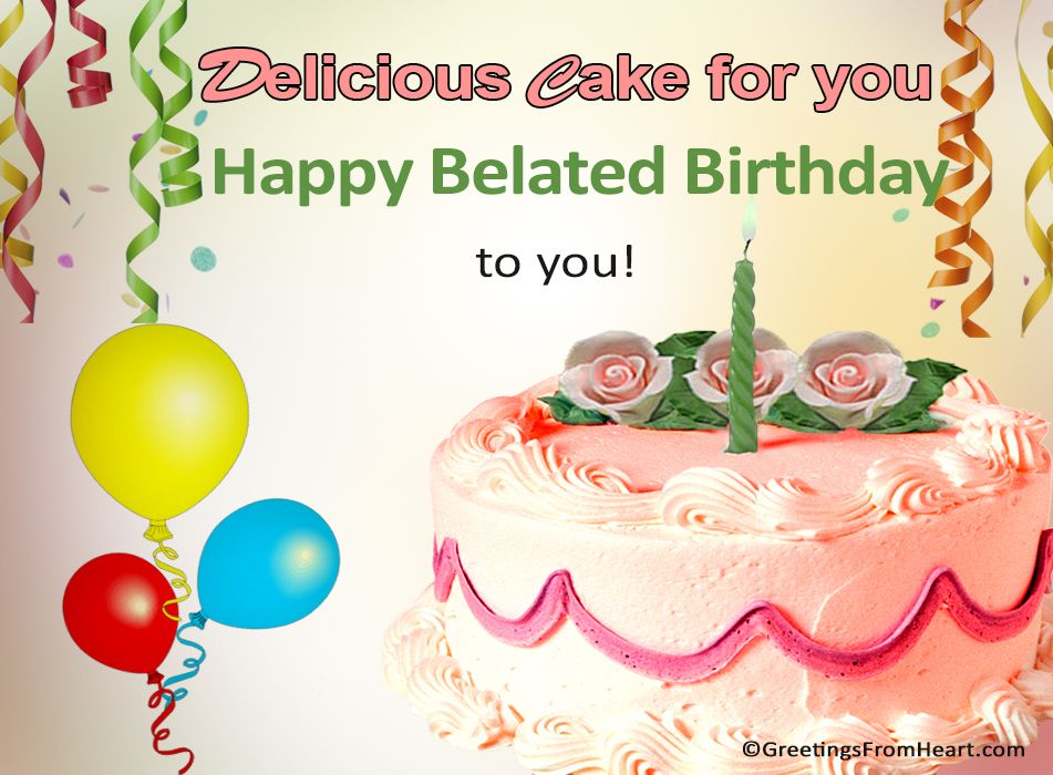 Happy Belated Birthday Images Google Search Advance Birthday Wishes Happy Belated Birthday Belated Birthday
