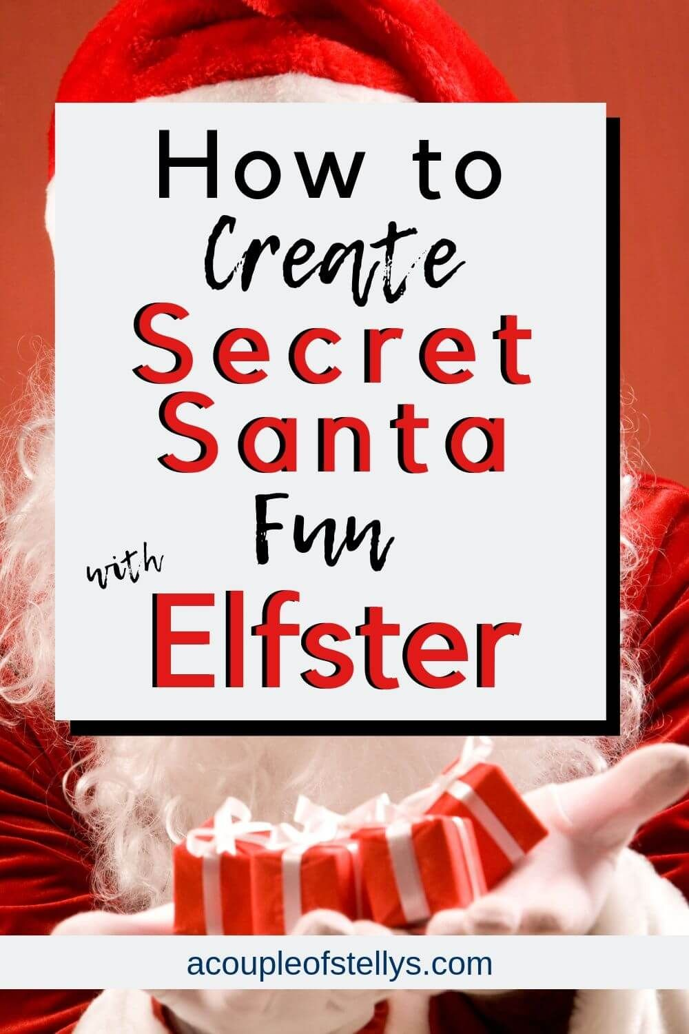How to Create Secret Santa Fun with Elfster