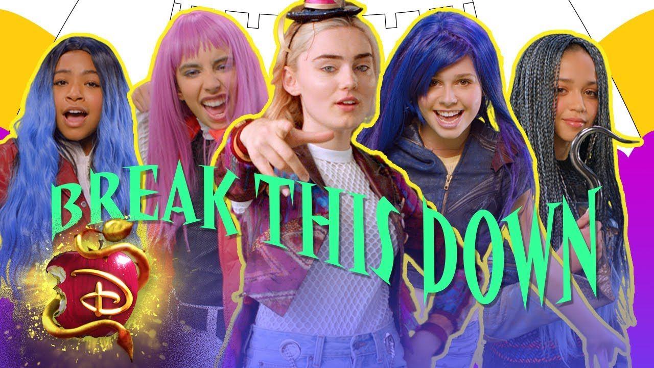 Break This Down ft Disney Channel Stars   Descendants 3