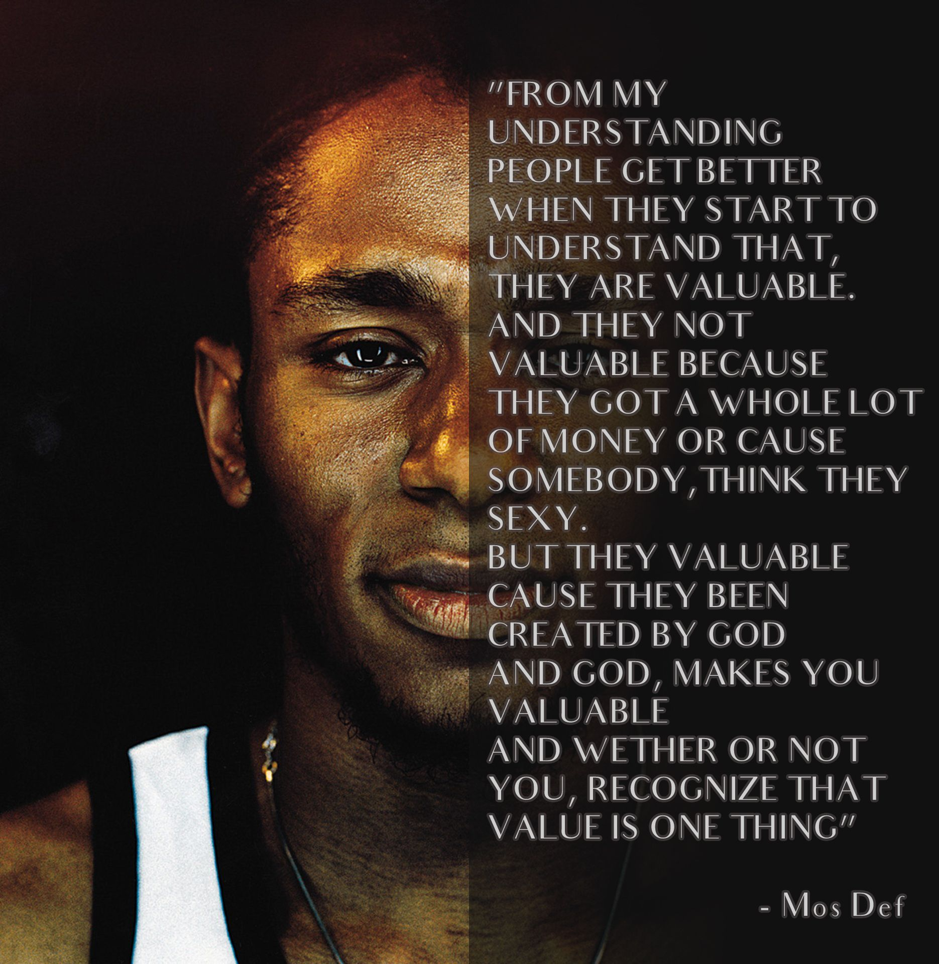 Mos Def about Value of Life Song Fear Not of Man Rapper