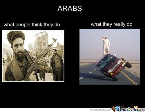 5139d2908cd8e0db58b6fd702316f49a arabs memes, humor and desi problems