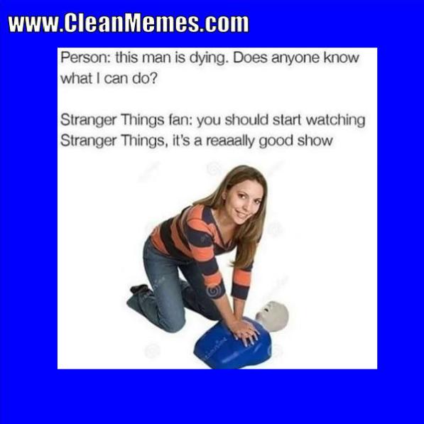 Pin By Clean Memes On Clean Memes Clean Memes Stranger Things Funny Memes