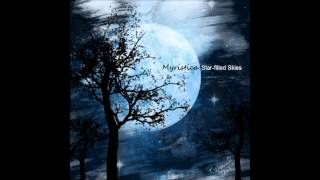 MyristicaMusic - *Star-filled Skies*