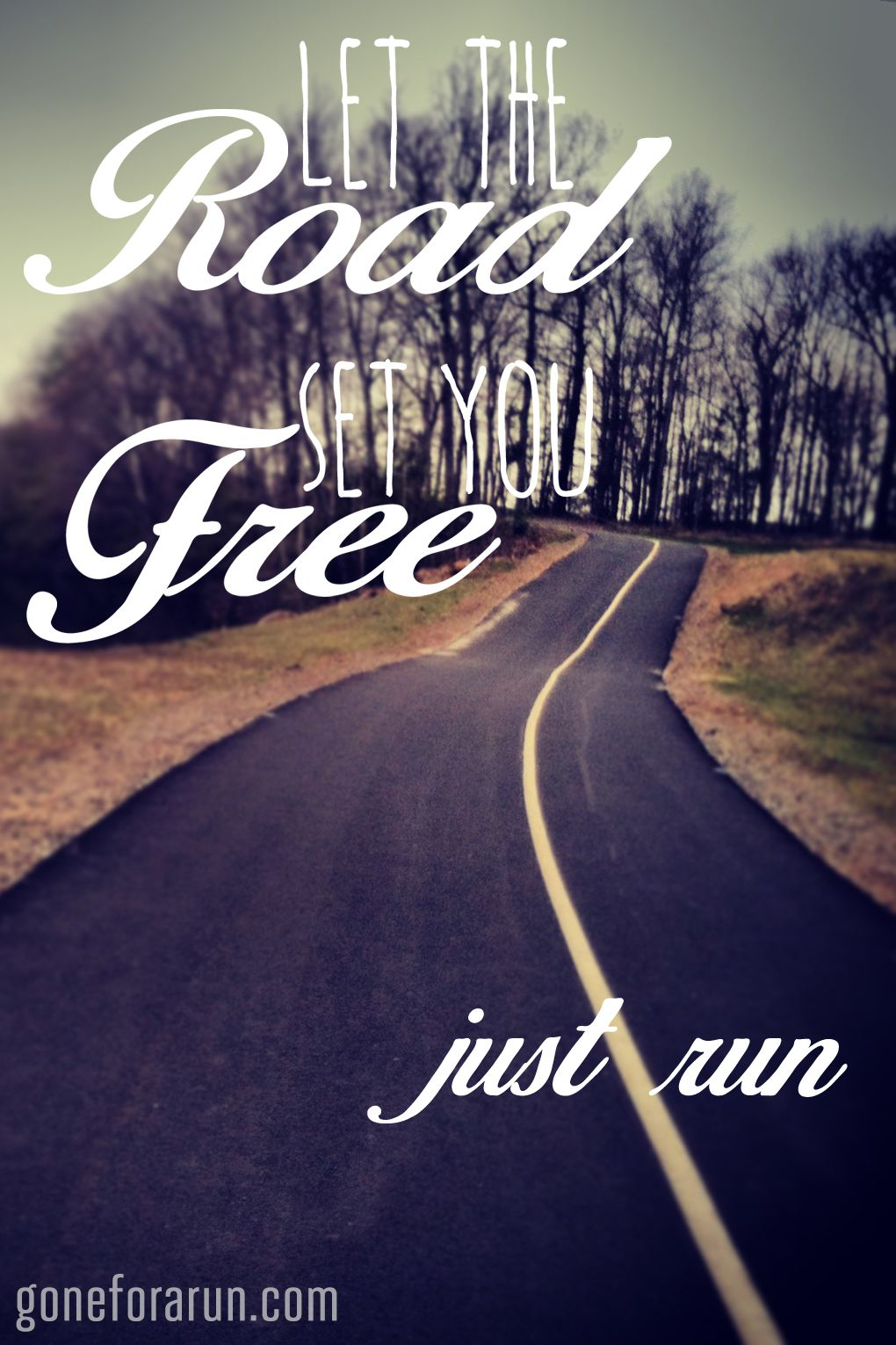 Let The Road Set You Free. Just Run Run 10k with us and set yourself free for 6.2 miles. For details: goneforarun.com/race