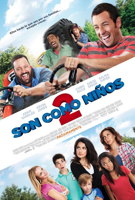 Poster Oficial Para Latinoamerica De Son Como Ninos 2 Son Como Ninos 2 Ninos Grandes 2 Peliculas Completas